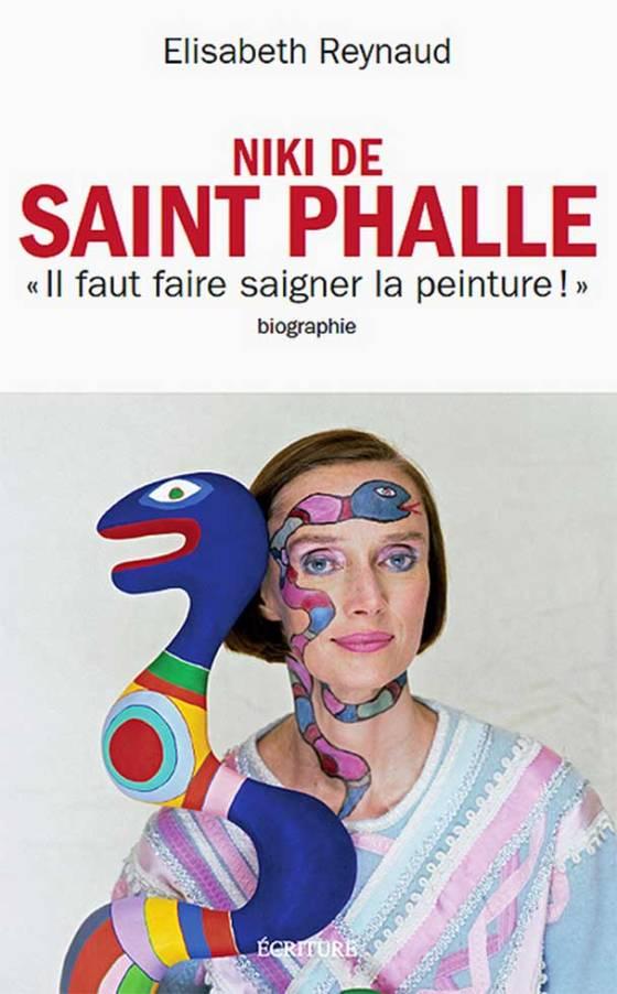 Elisabeth Reynaud biographie de Niki de Saint Phalle